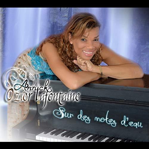 Sur des notes d'eau - Annick Ozier-Lafontaine